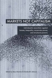 Markets Not Capitalism